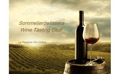 Sommelierdellasera Wine Tasting Club   Eventi